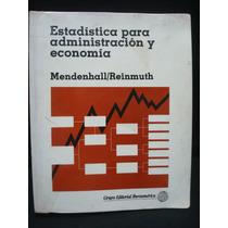 W. Mendenhall, Estadística Para Administración Y Economía.