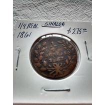 Moneda 1/4 De Real Sinaloa 1861 1862 1863 1864 1865 1866