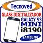 Glass Samsung Galaxy S3 Mini I8090 Con Instalacion Gratis