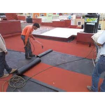 Impermebilizante Prefabricado Rojo 3.5 Mm Colocado Garantia.
