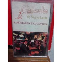 Los Cardenales De N.l. - Compré Una Cantina