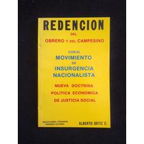 Redencion Del Obrero Y Campesino Alberto Ortiz Colina