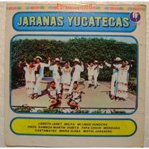 Jaranas Yucatecas 1 Disco Lp Vinilo