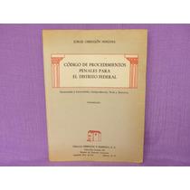Código De Procedimientos Penales Para El Distrito Federal.