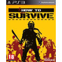 How To Survive Ps3