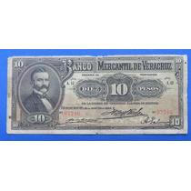 Billete Banco Mercantil De Veracruz $10 Pesos 1905