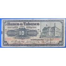 Billete Banco De Tabasco $10 Pesos 1903 Excelente