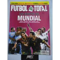 Futbol Total. Ed. Especial Equipos Del Mundial 2002
