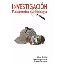 Investigación, Fundamentos Y Metodología Pdf