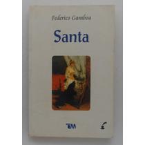 Santa / Federico Gamboa