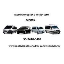 Renta De Camionetas Y Auto Con Chofer Vans Y Suburban Df