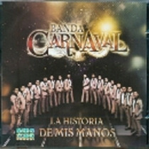 La Historia De Mis Manos Banda Carnaval