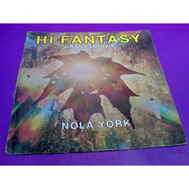 Disco Lp Nola York Hi Fantasy High Energy Single 12
