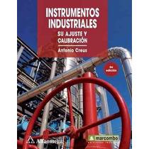 Libro:instrumentos Industriales, Su Ajuste Y Calibración Pdf
