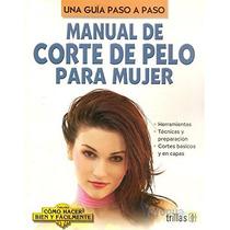 Mnl De Corte De Pelo Para Mujer - Lesur Esquivel / Trillas