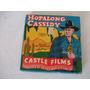 Pelicula Hopalong Cassidy - Castle Films 8-16 Mm Vintage 50s