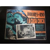 La Casa Chica Dolores Del Rio Lobby Card Cartel Poster