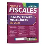 Revista Notas Fiscales 302 Enero 2021 Formato Impreso