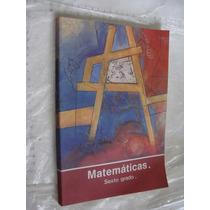 Libro Año 1993 , Matematicas Sexto Grado , 192 Paginas , Mu