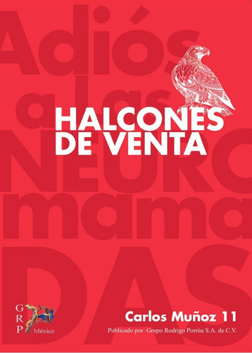 Halcones De Venta, Carlos Muñoz