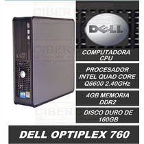 Cpu Dell Optiplex 760 Quad Core Q6600/4gb/160gb Disco Usado