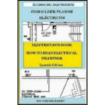 El Libro Del Electricista - Como Leer Planos Electricos