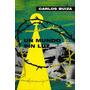 Un Mundo Sin Luz Carlos Buiza Libro Digital