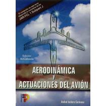 Aerodinámica Y Actuaciones Del Avión - Libro