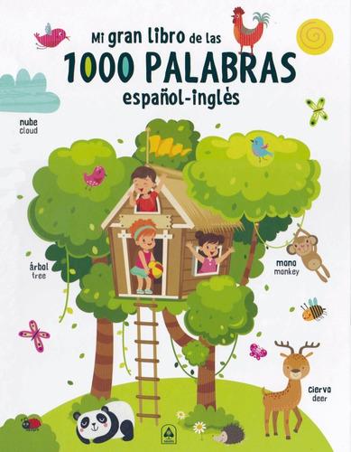 Mi Gran Libro De Las 1000 Palabras En Español/inglés
