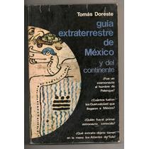 Libro Ovnis Guía Extraterreste De México Tomás Doreste 1977