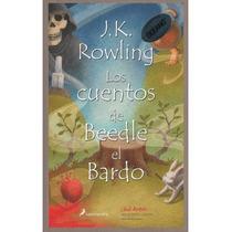 Los Cuentos De Beedle El Bardo - J. K. Rowling - Nuevo