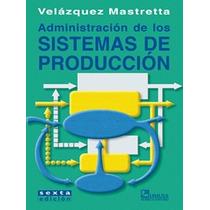 Administración De Los Sistemas De Producción 6a Ed - Omm