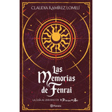 Las Memorias De Fenrai - Claudia Ramírez Lomelí - Original
