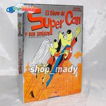 El Show De Super Can Y Sus Amigos - Primera Temporada Dvd