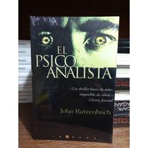 Regalo + El Psicoanalista Edicion Grande Katzenbach