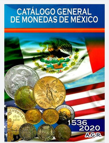 Catalogo General De Monedas De México 2020