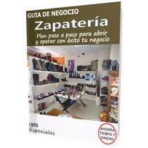 Como Poner Una Zapateria - Guía Para Iniciar Negocio Exitoso