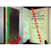 Antonio Mediz Bolio. Libro De Chilam Balam. Costa Rica 1930