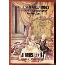 Joven Arquímedes Sonrisa D Gioconda S Hércules Aldous Huxley
