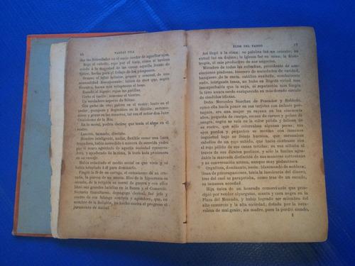 Libro antiguo 1908 flor del fango vargas villa 2650 - Libros antiguos valor ...
