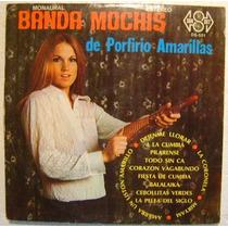 Porfirio Amarillas / Banda Mochis 1 Disco Lp Vinilo