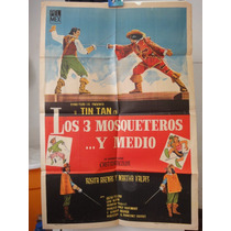 Poster Los Tres Mosqueteros Y Medio German Valdes Tin Tan