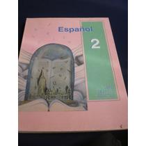 Español 2 Segundo Grado, Educación Básica Secundaria