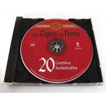 Los Tigres Del Norte / 20 Corridos Inolvidables Cd Ed 2003