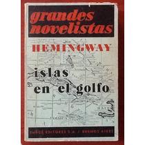 Islas En El Golfo Ernest Hemingway