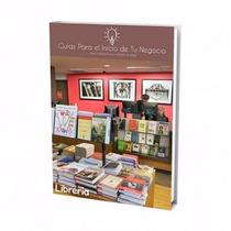 Guía Para Abrir Negocio De Libreria