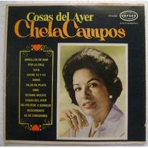 Chela Campos / Cosas Del Ayer 1 Disco Lp Vinilo