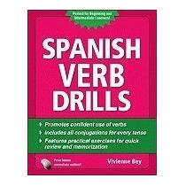 Spanish Verb Drills, Fourth Edition (revised), Bey Vivienne