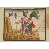 Lienzo Tela Códice Tovar Moctezuma 2, Rey Azteca 50 X 70 Cm