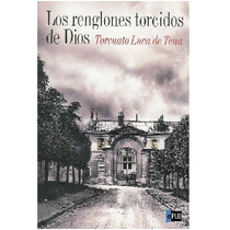 Luca De Tena Torcuato Los Renglones Torcidos De Dios Libro